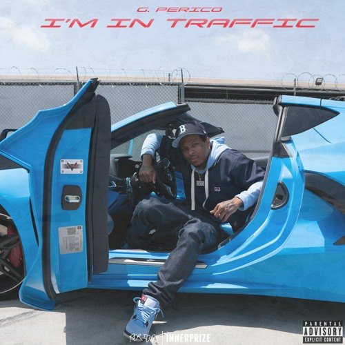 Stream I'm In Traffic by G Perico | Listen online for free on SoundCloud