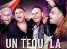 Grupo Firme, Río Roma, Torai - Un Tequila