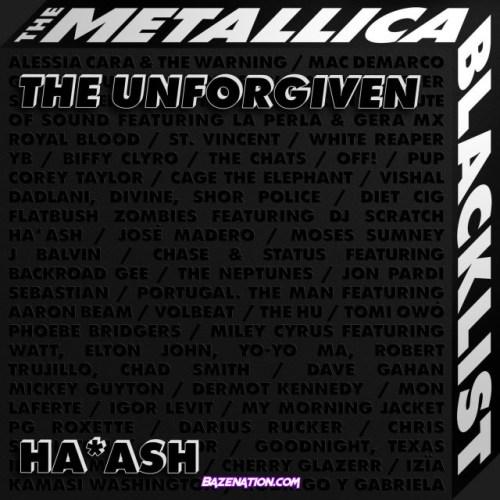Ha*Ash – The Unforgiven Mp3 Download