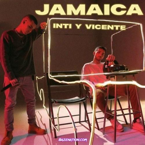 Inti y Vicente – Jamaica (Acústico) Mp3 Download