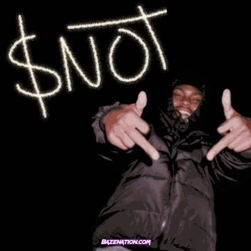 $NOT - BUBBA Mp3 Download