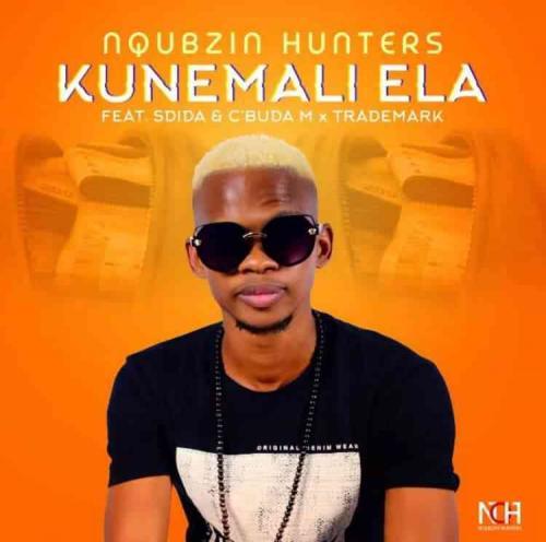 Nqubzin Hunters Ft. Sdida, Cbuda M & Trademark Kunemali Ela