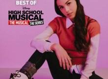 Olivia Rodrigo – Best of High School Musical: The Musical: The Series Download Album Zip