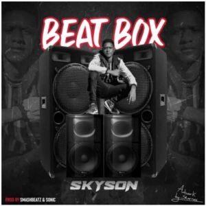 Skyson – Beatbox (Prod. Sonic)