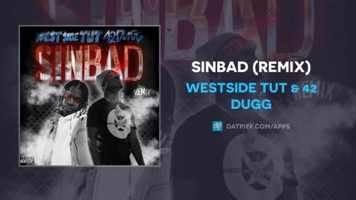 Westside Tut & 42 Dugg  - Sinbad (Remix)