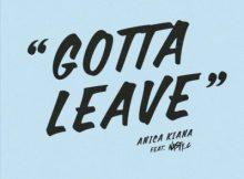 Anica Kiana ft Nasty C - Gotta Leave