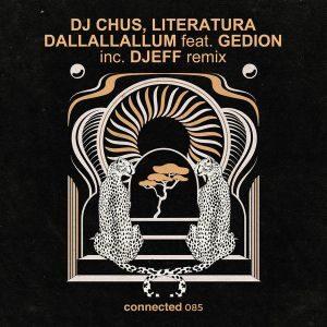DJ Chus, Literatura, Gedion - Dallallallum (DJEFF Remix)