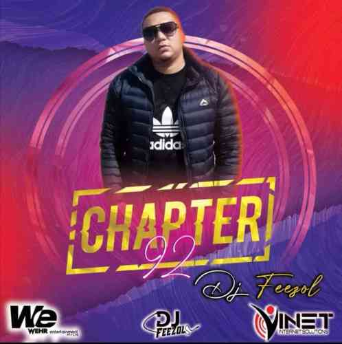 DJ Feezol - Chapter 92 Mix