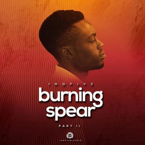EP: InQfive - Burning Spear (Vol.2)
