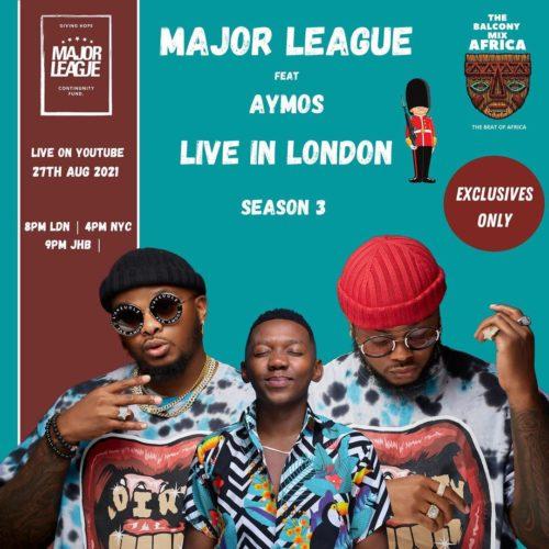 Major League & Aymos - Amapiano Live Balcony Mix B2B (S3EP7)