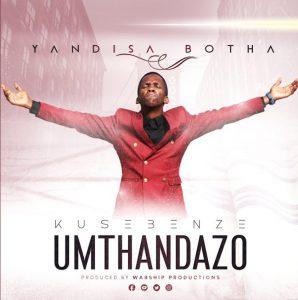 Yandisa Botha - Amaphutha amaningi