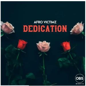 Afro Victimz - Dedication (Original Mix)