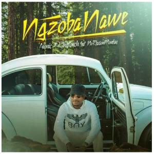 Aionic & KingTouch ft NoReasonMonday - Ngzoba Nawe
