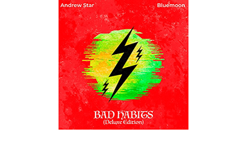 ALBUM: Andrew Star - Bad Habits (Deluxe Edition)