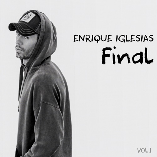 ALBUM: Enrique Iglesias - Final