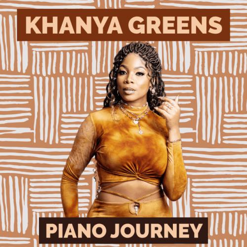 ALBUM: Khanya Greens - Piano Journey