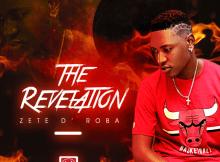 ALBUM: Zete D'Roba - The Revelation
