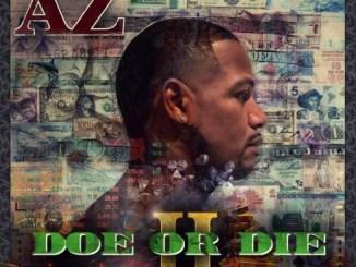 AZ ft Dave East - Blow That S#%t