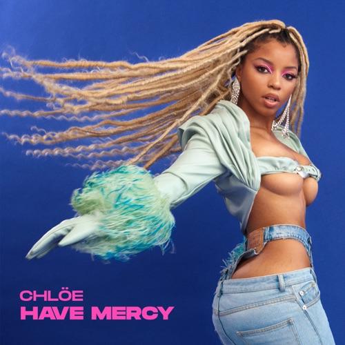 Chlöe - Have Mercy