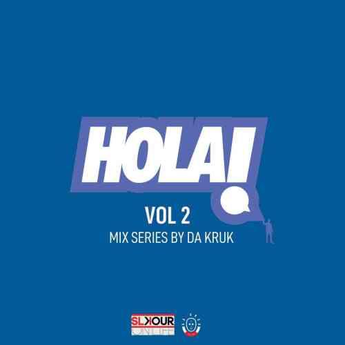 Da Kruk - HOLA Vol 2 Mix