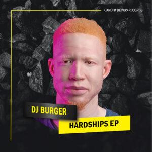 Dj Burger - Hardships EP