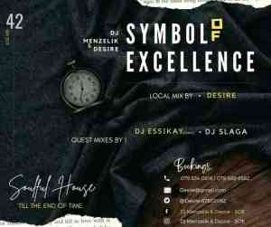 Dj menzelik & Desire - Symbol of Excellence (SOE) Mix 42