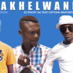 DJ Rocky SA ft Captain MaryBoy & Mokhes - Makhelwane