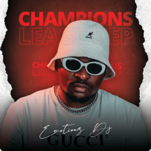 EP: Emotionz DJ - Champions League