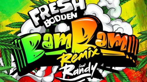Fresh Bodden X Randy – Bam Bam (remix)
