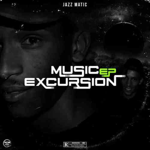 Jazz Matic - Music Excursion EP