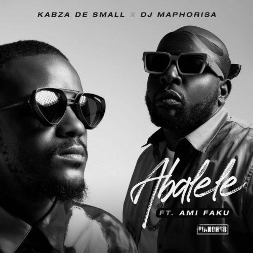 Kabza De Small & DJ Maphorisa ft Ami Faku - Abalele