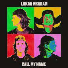 Lukas Graham - Call My Name