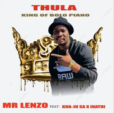 Mr Lenzo ft Kha-Ju SA & lnathi Radebe - Thula