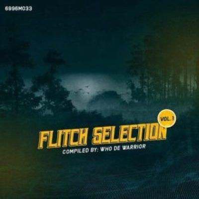 Who De Warrior - Flitch Selection Vol. 1