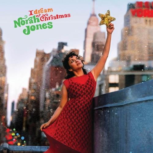 ALBUM: Norah Jones - I Dream of Christmas