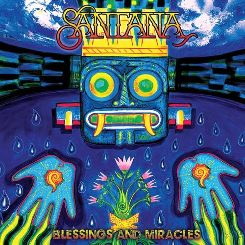 ALBUM: Santana - Blessings and Miracles