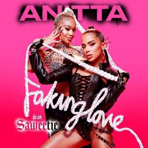 Anitta ft Saweetie - Faking Love