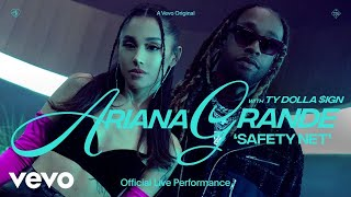 Ariana Grande ft Ty Dolla $ign - safety net (Official Live Performance)