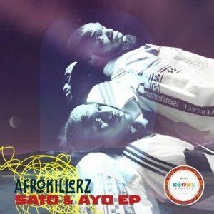 EP: Afrokillerz - Sato & Ayo