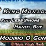 King Monada ft Lebb Simons & Hendy Boy - Modimo O Gona