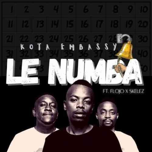Kota Embassy ft Flojo & Skelez - Le Numba