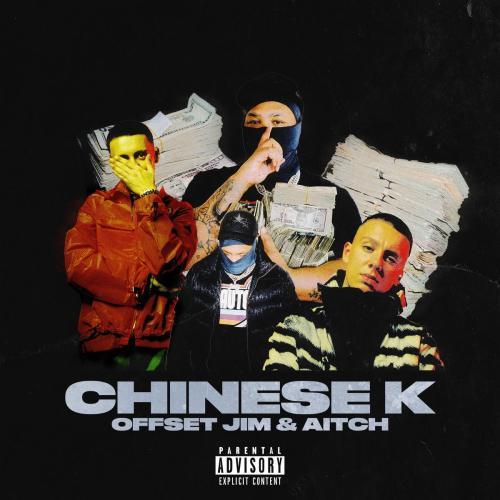Offset Jim ft Aitch - Chinese K