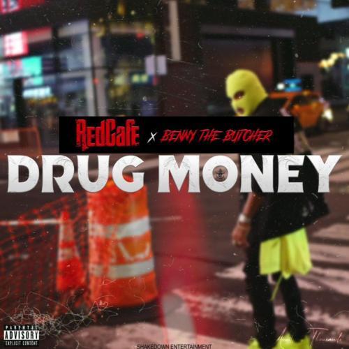 Red Cafe ft Benny The Butcher - Drug Money