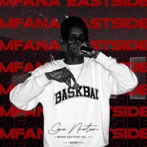 Sizwe Nineteen - Mfana East Side Vol. 1