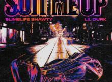 Slimelife Shawty ft Lil Durk - Suit Me Up