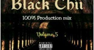 Black Chii - 100% Production mix Volume 5