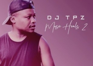 Photo of EP: DJ TPZ – Music Heals 2