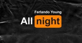 Ferlando Young - All Night