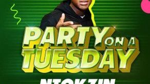 Ntokzin - Party On A Tuesday