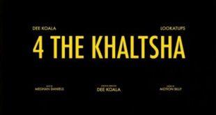 (Video) Dee Koala - 4 The Khaltsha